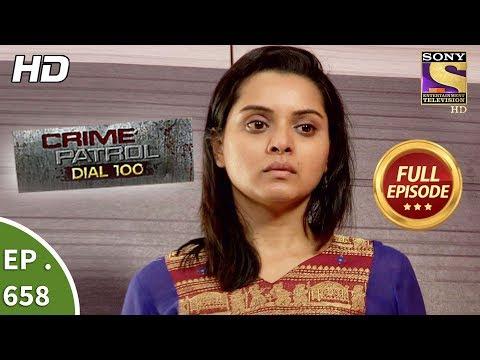 Crime Patrol Dial 100 - क्राइम पेट्रोल - Ep 658 - Full Episode - 22nd November, 2017