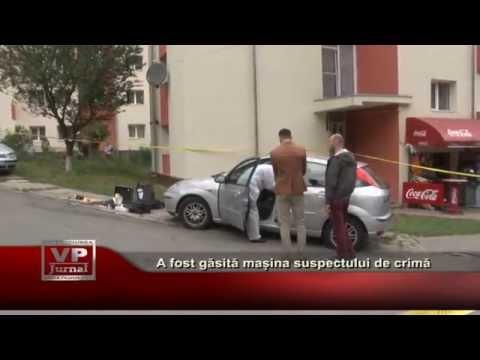 A fost gasita masina suspectului de crima