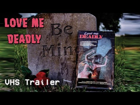 Love Me Deadly (1972) - VHS Trailer