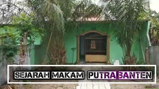 Video Mengungkap Sejarah Makam Putra Banten MP3, 3GP, MP4, WEBM, AVI, FLV April 2019