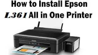 L361 Epson Printer unboxing and Setup Very easy