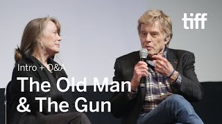 The Old Man   The Gun Cast And Crew Q A   Tiff 2018