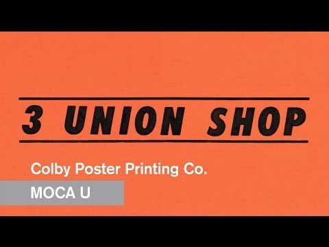 union - Until its doors closed on December 31, 2012, the family-run Colby Poster Printing Company made the letter-pressed signs, posters, billboards and showcards th...