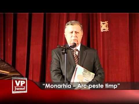"""""""Monarhia – Arc peste timp"""""""
