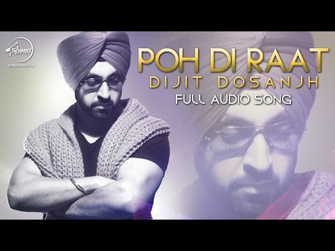 Poh Di Raat (Full Audio) | Diljit Dosanjh | Latest