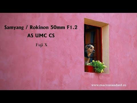 Este bun obiectivul foto Samyang / Rokinon 50mm F1.2 AS UMC CS pentru video?