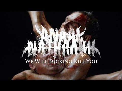 Anaal Nathrakh - We Will Fucking Kill You