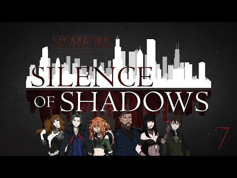Silence of Shadows | Prey Exclusion | Vampire the Masquerade 5th Edition Episode 7
