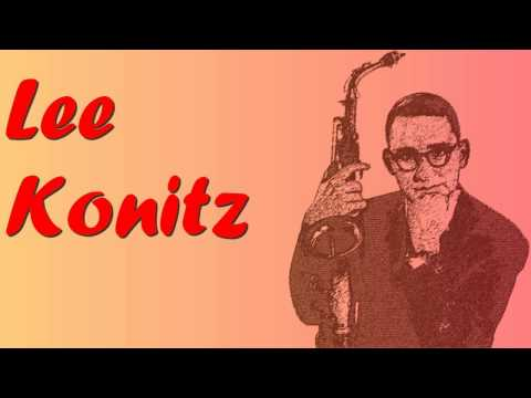 Lee Konitz – There Will Never Be Another You