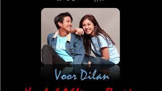 Voor Dilan - Kaulah Ahlinya Bagiku (Lyric Video)