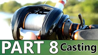 Video Beginner's Guide to BASS FISHING - Part 8 - How to Use a Baitcast Reel MP3, 3GP, MP4, WEBM, AVI, FLV Januari 2019