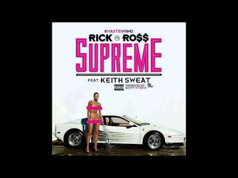 Rick Ross - Supreme [Official Single]  2014
