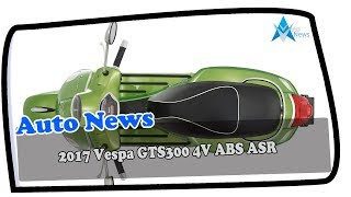 4. NEWS UPDATE!!2017 Vespa Super 300 4V ABS ASR  Price & Spec