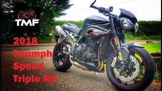 1. 2018 Triumph Speed Triple RS Review
