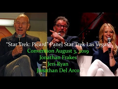 """Star Trek: Picard"" Panel - Star Trek Las Vegas Con 2019 -  Jonathan Frakes and Jeri Ryan"