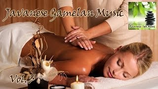 Relaxing Javanese Spa Music Vol.3