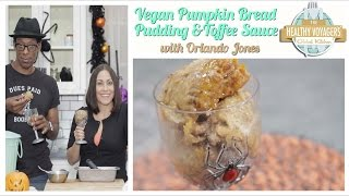 Vegan Pumpkin Toffee Bread Pudding Recipe with Orlando Jones