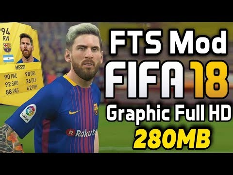 Download Fts Mod Fifa 18 Android | Graphic Full HD | Tutorial Game Indonesia