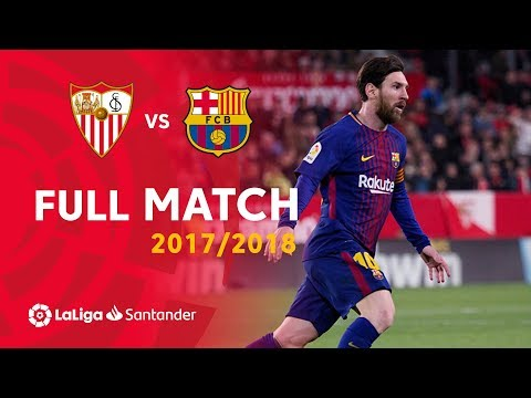 Full Match Sevilla FC Vs FC Barcelona LaLiga 2017/2018