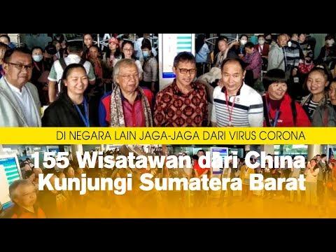Di Negara Lain Jaga-jaga dari Virus Corona, 155 Wisatawan dari China Kunjungi Sumatera Barat