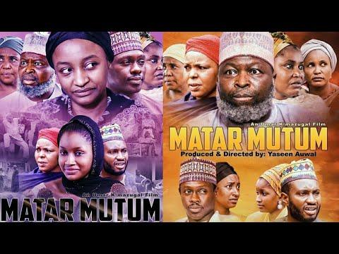 MATAR MUTUM OFFICIAL VIDEO TRAILER 2019