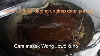 Video Semur Ungkep  3,5 kg Daging Sapi ! Resep  Jowo Tempo Doeloe! MP3, 3GP, MP4, WEBM, AVI, FLV Juni 2019