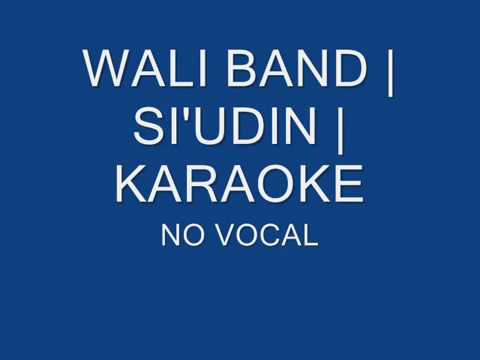 KARAOKE | SI UDIN | WALI BAND | NO VOCAL
