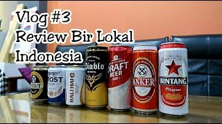 Video Vlog#3 Mencari Bir Terbaik Indonesia [Beer Review - Bintang, Anker, Bali Hai, Prost ] MP3, 3GP, MP4, WEBM, AVI, FLV Mei 2019