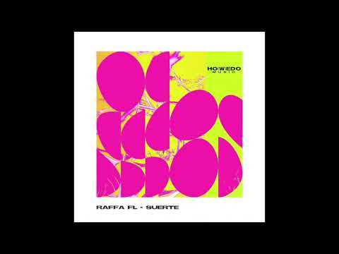 RAFFA FL - SUERTE (RADIO EDIT)
