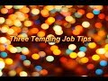 Three Temping Job Tips