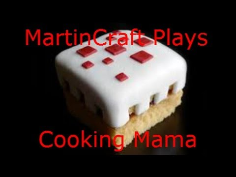 MartinCraft Plays Cooking Mama