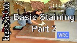 Basic Concrete Staining Part 2