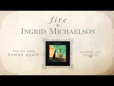 Tekst piosenki Ingrid Michaelson - Fire po polsku