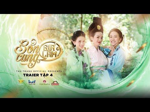 BỔN CUNG GIÁ LÂM TRAILER TẬP 4 | Thu Trang, Trường Giang, Diệu Nhi, Sĩ Thanh, La Thành, Hoàng Phi - Thời lượng: 76 giây.