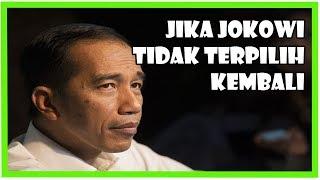 Video Jika Jokowi Tidak Terpilih Kembali MP3, 3GP, MP4, WEBM, AVI, FLV November 2018