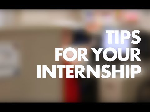 Tips for your Internship