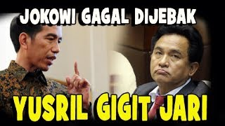 Download Video YUSRIL GAGAL JEBAK JOKOWI AKHIRNYA GIGIT JARI MP3 3GP MP4