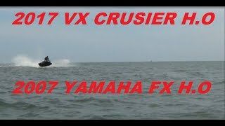 2. 2017 VX CRUISER H.O 2007 YAMAHA FX H.O 1ST VIDEO