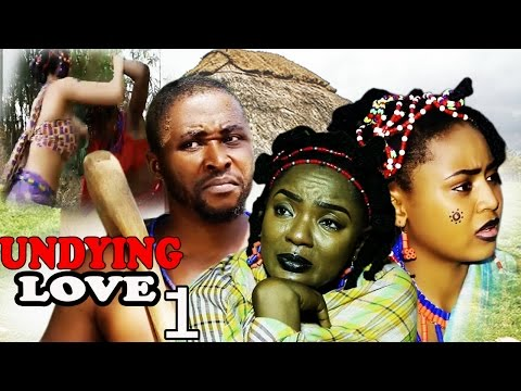 Undying Love Season 1 -  Best Of Chioma Chukwuka 2017 Latest Nigerian Nollywood Movie