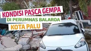 Video Kondisi Pasca Gempa di Perumnas Balaroa Kota Palu MP3, 3GP, MP4, WEBM, AVI, FLV November 2018