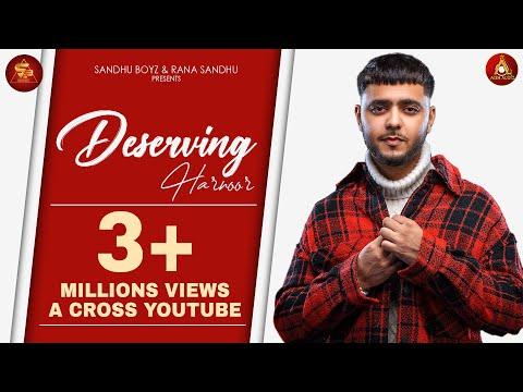 Deserving (Official Video) Harnoor   The Kidd   Meet   Japjeet Dhillon   New Punjabi Songs 2019