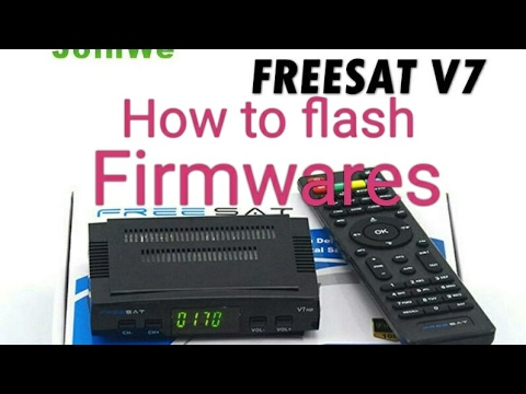 How To Flash Freesat V7 HD Firmware latest 2017