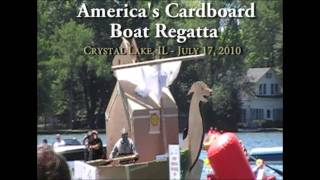 Crystal Lake (IL) United States  City new picture : America's Cardboard Boat Regatta 2010 - Cardboard Boat Race Crystal Lake, IL