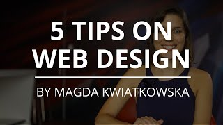 5 Simple Tips On Persuasive&Effective Web Design