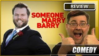 Someone Marry Barry - Movie Review (2014)