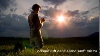Lockend Ruft Der Heiland Sanft Mir Zu - Christliches Lied