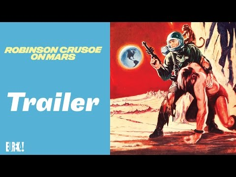ROBINSON CRUSOE ON MARS Original Theatrical Trailer