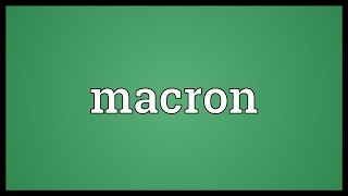 Video Macron Meaning MP3, 3GP, MP4, WEBM, AVI, FLV September 2017