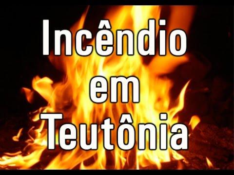 Incêndio em Teutônia