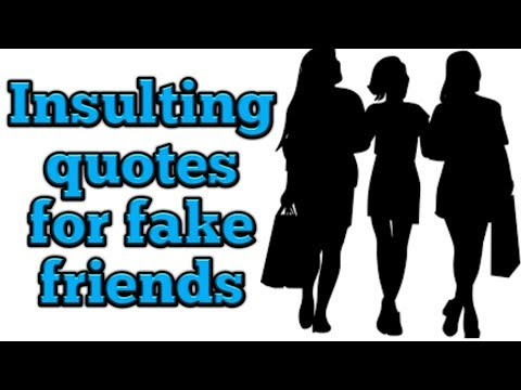 Quotes on friendship - insulting quotes for  fake friends